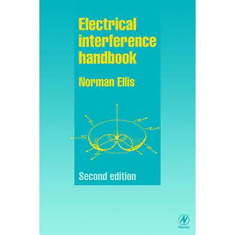 Electrical Interference Handbook by Ellis & Norman