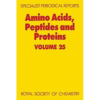 Amino Acids Peptides and Proteins Volume 25 by Barrett & G C
