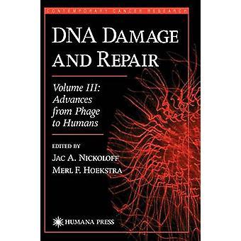 DNA-skador och reparation förskott från Phage till människor vid Hoekstra & Merl F.