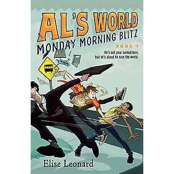 Monday Morning Blitz by Leonard & Elise