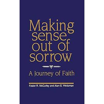 Making Sense Out of Sorrow by McCurley & Foster