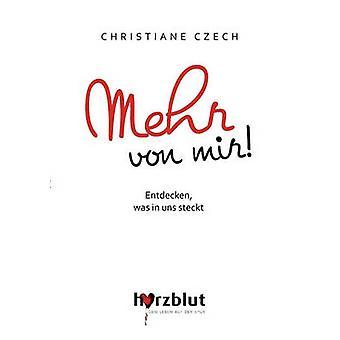 Mehr von mir by Czech & Christiane