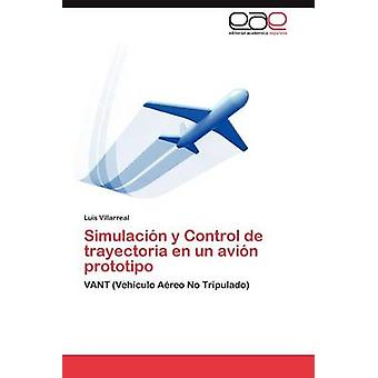 Simulacin y Control de trayectoria nl VN avin prototipo door Villarreal Luis