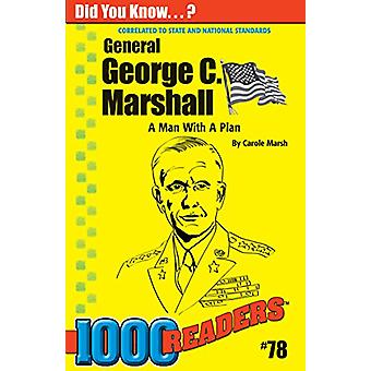 George C Marshall - A Man with a Plan by Carole Marsh - 9780635015471