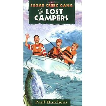 The Lost Campers (4th) by Paul Hutchens - 9780802470089 Book