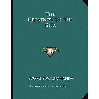 The Greatness of the Gita by Swami Swarupananda - 9781163058428 Book