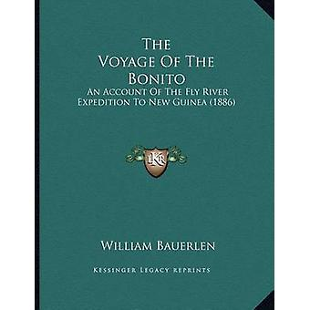 The Voyage of the Bonito - An Account of the Fly River Expedition to N