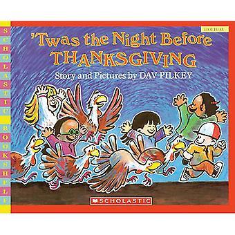 Twas the Night Before Thanksgiving by Dav Pilkey - Dav Pilkey - 97814