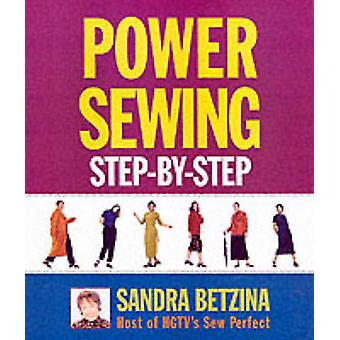 Power Sewing Step-by-step (New edition) by Sandra Betzina - 978156158