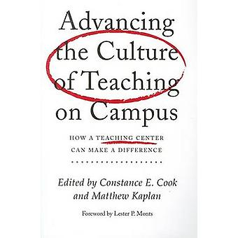 Advancing the Culture of Teaching on Campus - How a Teaching Center Ca