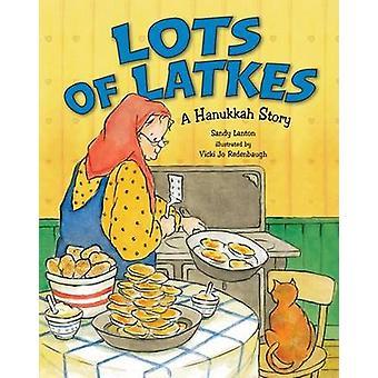 Lots of Latkes - A Hanukkah Story by Sandy Lanton - Vicki Jo Redenbaug