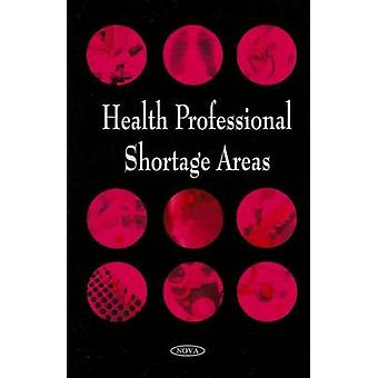 Health Professional Shortage Areas by Government Accountability Offic
