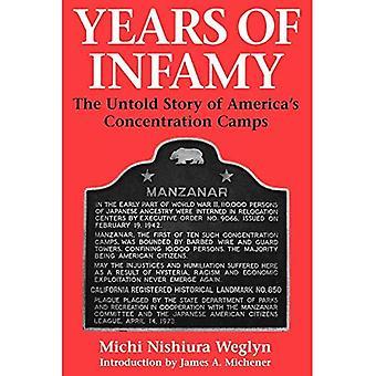 Années d'infamie: l'histoire Inracontée des camps de concentration de l'Amérique
