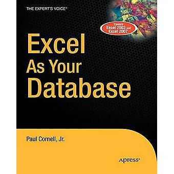 Excel as Your Database by Cornell & Paul