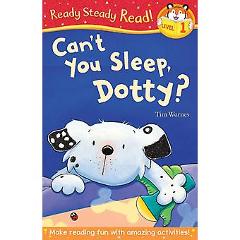 Can't You Sleep Dotty? (Ready Steady Read) (Paperback) by Warnes Tim