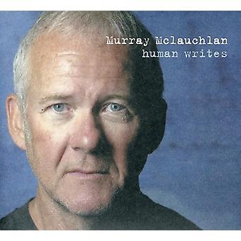 Murray McLauchlan - menneskelige skriver [CD] USA importerer