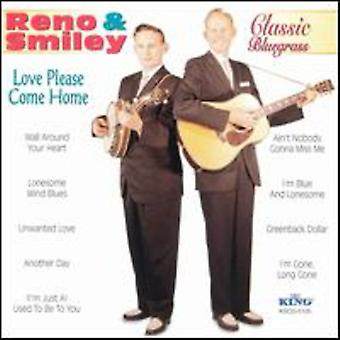 Reno & Smiley - Love Please Come Home [CD] USA import