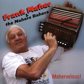 Frank Maher & brødrene Maher - Mahervelous! [CD] USA import
