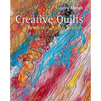 Creative Quilts - Inspiration - Texture and Stitch by Sandra Meech - 9