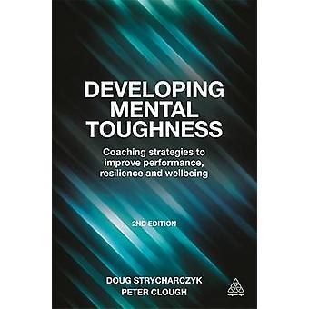 Utveckla mentala seghet - Coaching strategier för att förbättra Performan