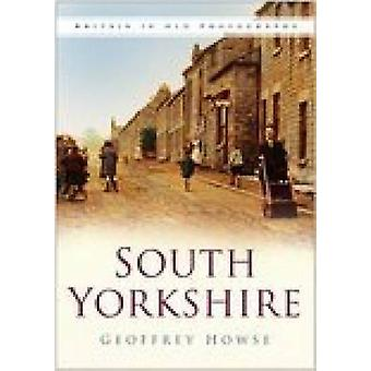 South Yorkshire by Geoffrey Howse - 9780750946582 Book