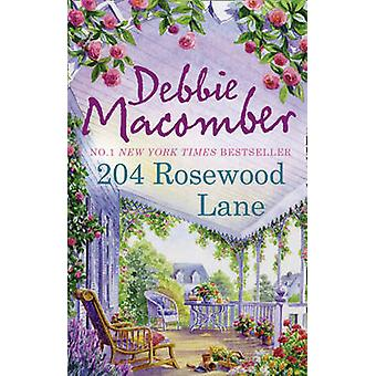 204 rosewood Lane door Debbie Macomber - 9780778304814 boek