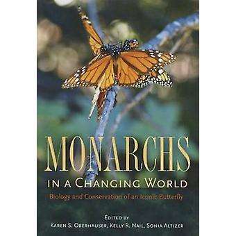 Monarchen in a Changing World - Biologie und Erhaltung von einem ikonischen B