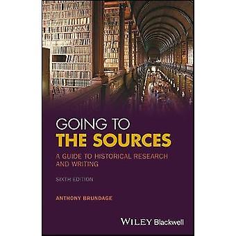 Gå till källorna - en Guide till historiska forskning och skrivande av A