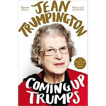 Coming Up Trumps - A Memoir (Main Market Ed.) by Jean Trumpington - 97