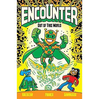 Encounter Vol. 1 - Out of This World by Encounter Vol. 1 - Out of This