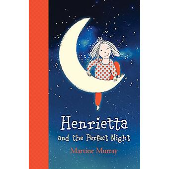 Henrietta and the Perfect Night by Martine Murray - 9781760290245 Book