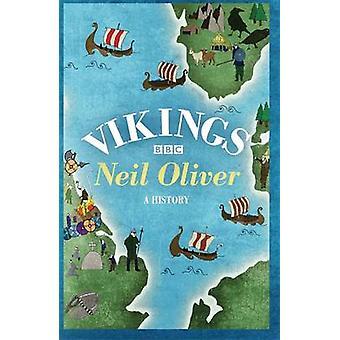 Vikings por Neil Oliver - livro 9781780222820
