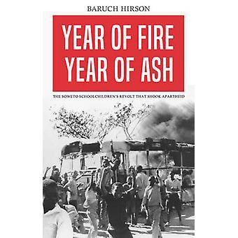 År av eld - år av Ash - de Soweto skolbarnens Revolt som S