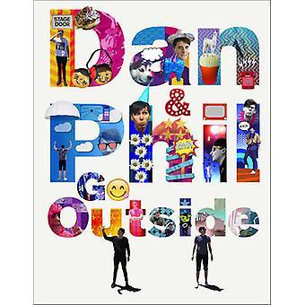 Dan and Phil Go Outside by Dan Howell - Phil Lester - 9781785035227 B