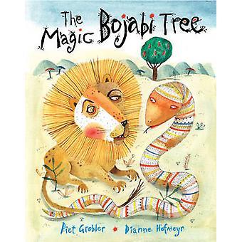 The Magic Bojabi Tree by Dianne Hofmeyr - Piet Grobler - 978184780586