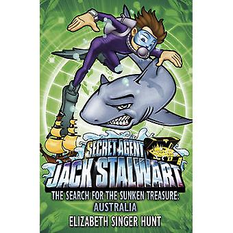 Jack Stalwart - The Search for the Sunken Treasure - Australia - Book 2