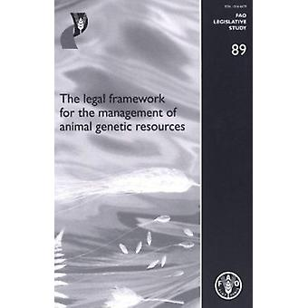The Legal Framework for the Management of Animal Genetic Resources - F