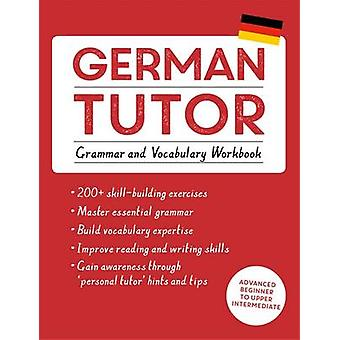 German Tutor - Grammar and Vocabulary Workbook (Learn German with Teac