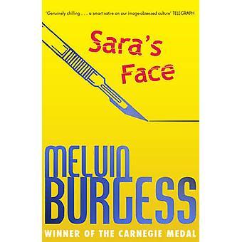 Saras ansikte av Melvin Burgess - 9781783444885 bok