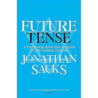 Future Tense: A Vision for Jews and Judaism in the Global Culture