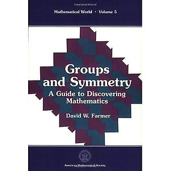 Groups and Symmetry: A Guide to Discovering Mathematics, Vol. 5