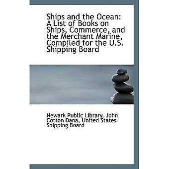 Statki i Ocean: lista książek na statki, handlu i marynarki handlowej, skompilowany dla U