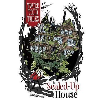 The Sealed-Up House (Twicetold Tales)