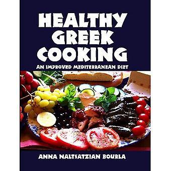 Healthy Greek Cooking: An Improved Mediterranean Diet