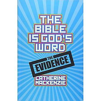 De Bijbel Is Gods woord: het bewijs