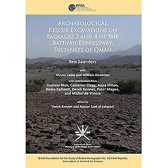 Archaeological Rescue Excavations on Packages 3 and 4 of the Batinah Expressway, Sultanate of Oman (British Foundation...