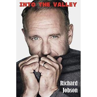 Into The Valley - The Autobiography