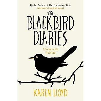The Blackbird Diaries: A Year with Wildlife