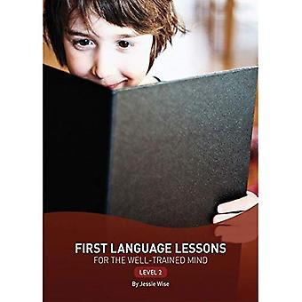 Primeras lecciones de idioma para la mente bien entrenada: nivel 2