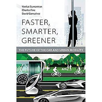 Hurtigere, smartere, grønnere: Fremtiden for bil og mobilitet i byerne (hurtigere, smartere, grønnere)